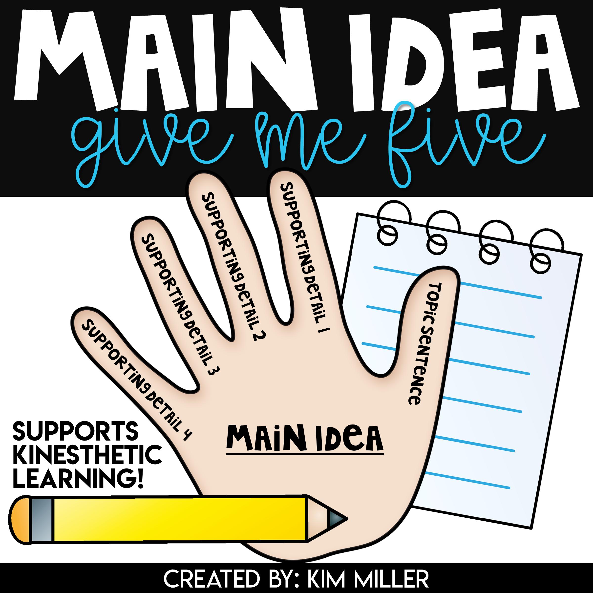 Main Idea Give Me Five