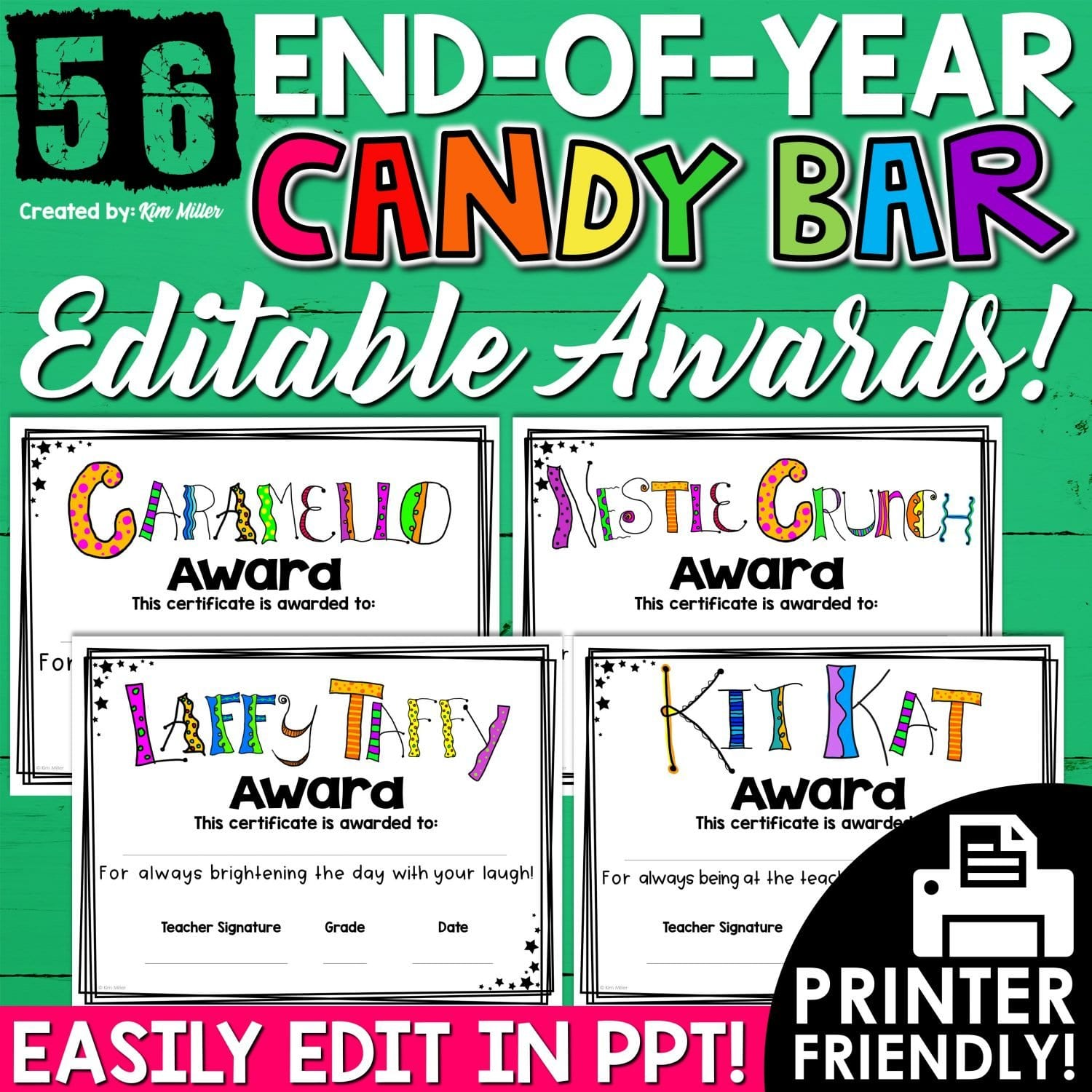 Editable End Of Year Awards For Every Student A Love Of Teaching Kim Miller