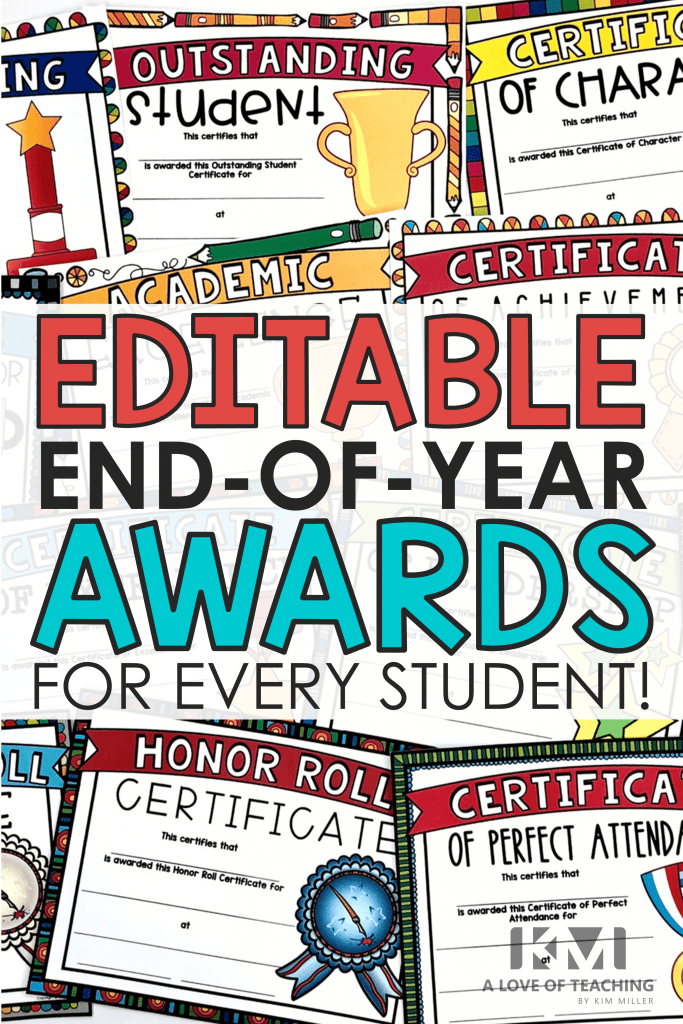 Editable End of Year Awards for Every Student!